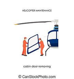 Repair and maintenance of helicopters. Cabin door removing
