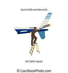 Repair and maintenance of helicopters. Repair of tail rotor.