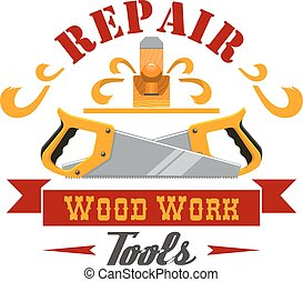 Repair and wood work tool, instrument badge design