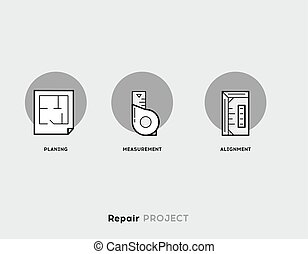 Repair Project. Flat Illustration Set of Line Modern Icons.