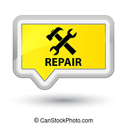 Repair (tools icon) prime yellow banner button