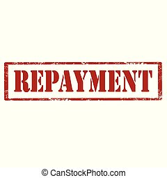 Repayment-red stamp - Grunge rubber stamp with text...