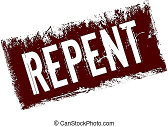 REPENT on red retro distressed background.
