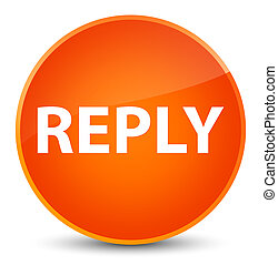 Reply elegant orange round button