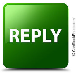 Reply green square button