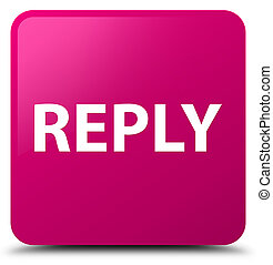 Reply pink square button