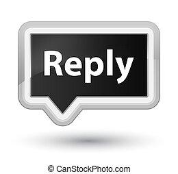 Reply prime black banner button