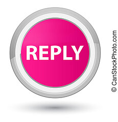Reply prime pink round button
