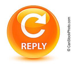 Reply (rotate arrow icon) glassy orange round button