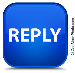 Reply special blue square button
