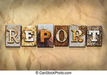 Report Concept Rusted Metal Type
