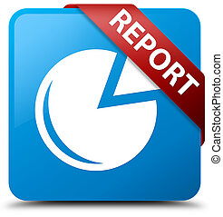 Report (graph icon) cyan blue square button red ribbon in corner