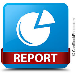 Report (graph icon) cyan blue square button red ribbon in middle