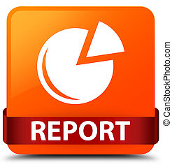 Report (graph icon) orange square button red ribbon in middle