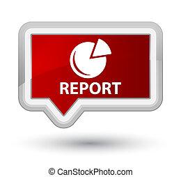 Report (graph icon) prime red banner button
