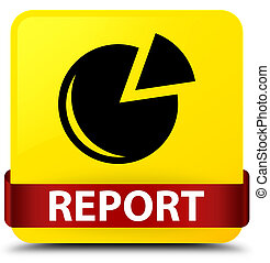 Report (graph icon) yellow square button red ribbon in middle