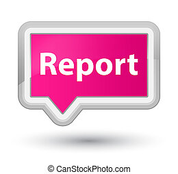 Report prime pink banner button