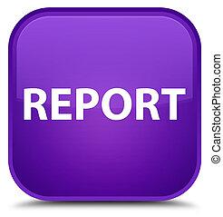 Report special purple square button