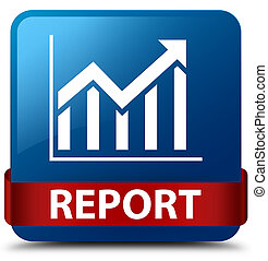 Report (statistics icon) blue square button red ribbon in middle