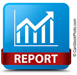 Report (statistics icon) cyan blue square button red ribbon in middle