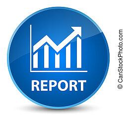 Report (statistics icon) elegant blue round button