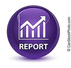 Report (statistics icon) glassy purple round button - Report...