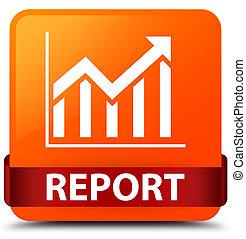 Report (statistics icon) orange square button red ribbon in middle