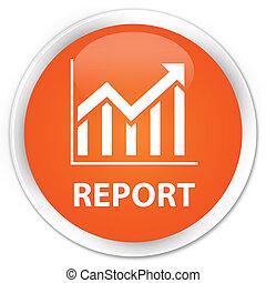 Report (statistics icon) premium orange round button