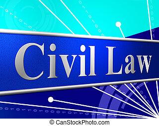 représente, civil, légal, légalité, droit & loi, jugement