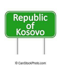 Republic of Kosovo road sign.