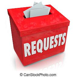 requests, sugestionować boks, wants, życzenia, przedkładać, pojęcia