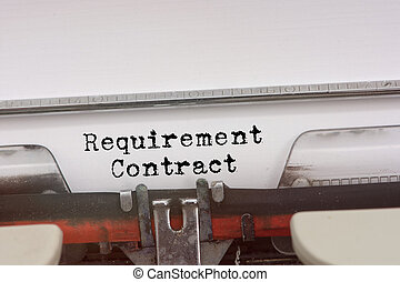 Requirement Contract word typed on a Vintage Typewriter.