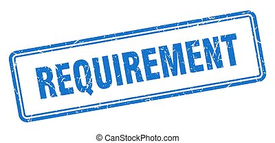 requirement stamp. square grunge sign on white background - ...