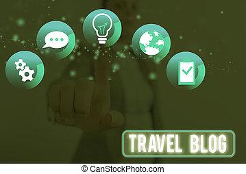 resa, erfarenheten, delning, omkring, world., skrift, tanken, ställen, showcasing, visande, begreppsmässig, hand, foto, blog., affär