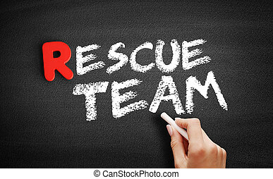 Rescue team text on blackboard