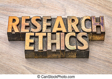 research ethics word abstract in wood type - research ethics...
