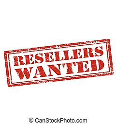 Reseller Wanted-stamp - Grunge rubber stamp with text...