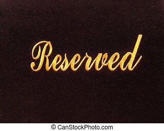 reservatie, concept, gereserveerd teken
