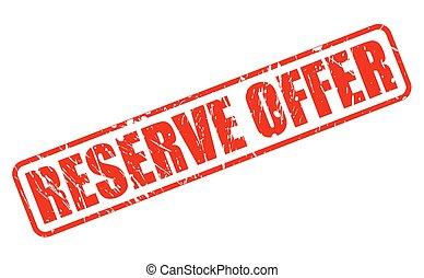 RESERVE OFFER red stamp text