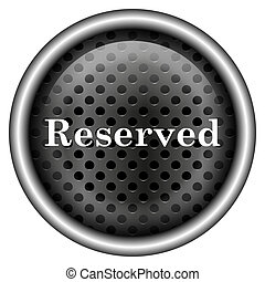 Reserved icon - Metallic black glossy icon on white...