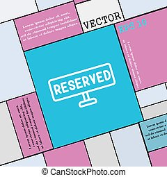 reserved icon sign. Modern flat style for your design. Vector