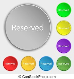 Reserved sign icon. Symbols on eight flat buttons.