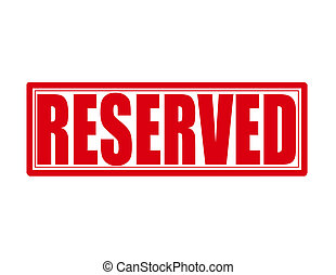Reserved - Stamp with word reserved inside, vector ...