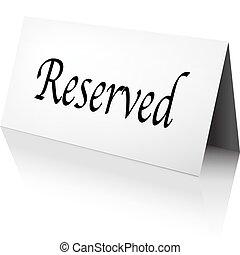reserverad skylt