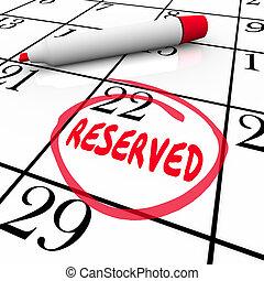 reserverat, dag, datera, kalender, circled, planlagt, möte, påminnelse