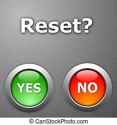 reset and yes no botton on metal