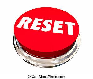 Reset Start Over Fresh Change New Beginning Button 3d Illustration