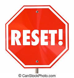 Reset Stop Sign Start Over Begin Again Fresh 3d Illustration