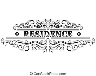 Residence retro emblem.Vintage decorative element.
