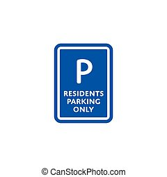 Residents parking only roadsign isolated